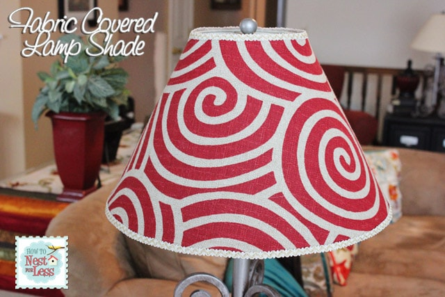 Drab to Fab: Fabric Covered Lamp Shade