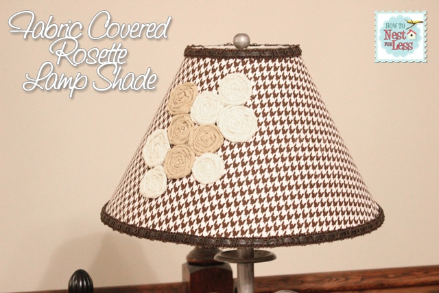 Fabric Covered Rosette Lamp Shade {and how to make a rosette}