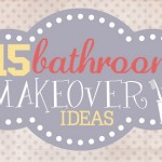 15 bathroom makeovers