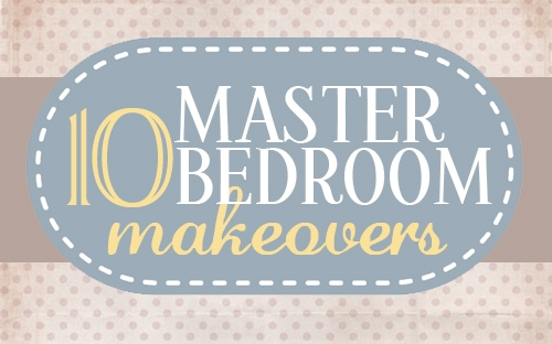 great roundup of 10+1 master bedroom makeovers that anyone can do 500 x 312