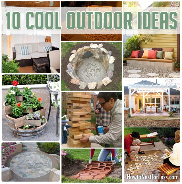 10 cool outdoor ideas