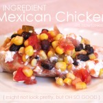 What's Cooking: Mexican Chicken