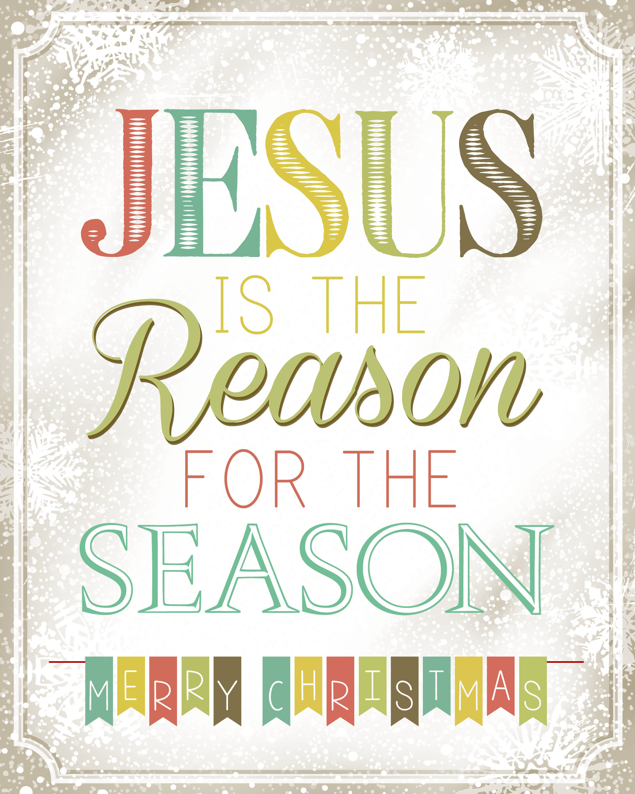 Jesus is the reason for the season second more colourful printable.