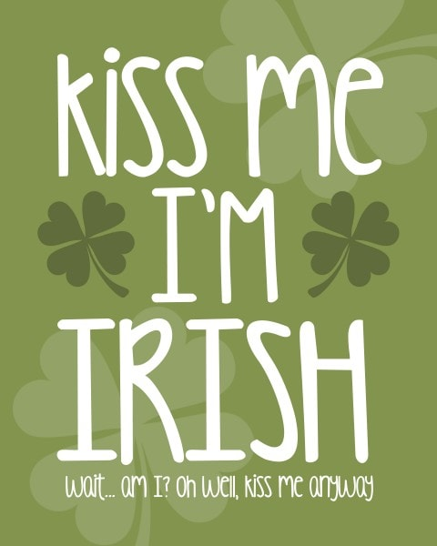 kiss me i'm irish free printable