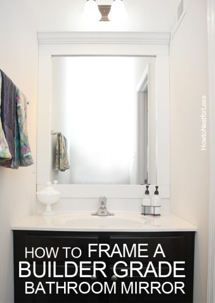 March in review how to nest for less for How to frame my bathroom mirror