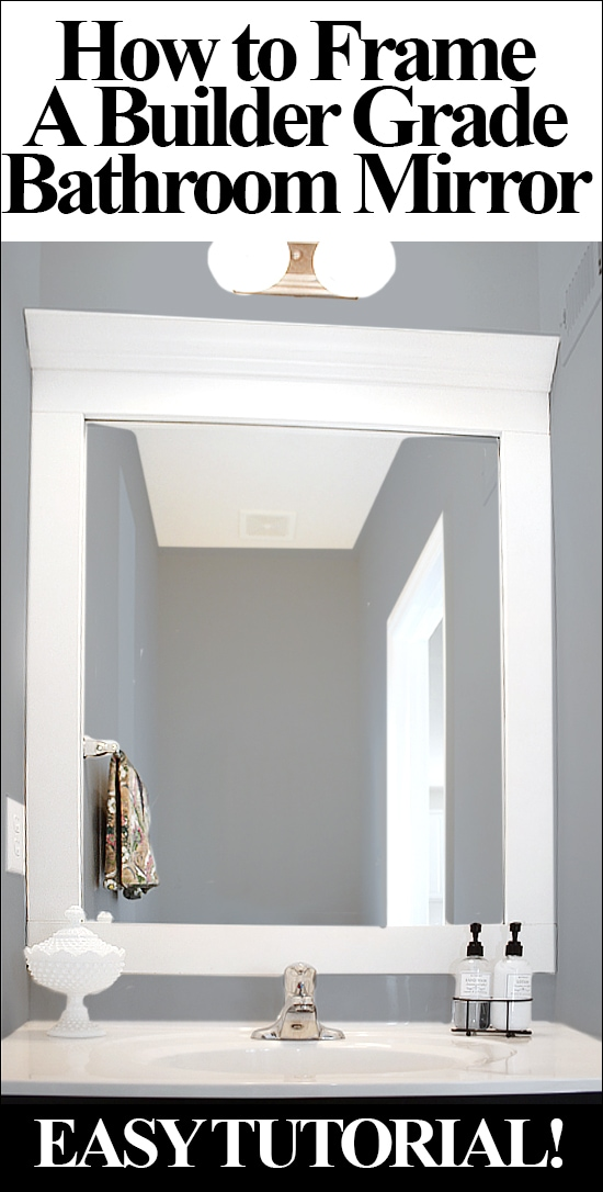 How to frame a bathroom mirror how to nest for less Frames for bathroom wall mirrors