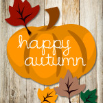 Happy Autumn FREE Printable!