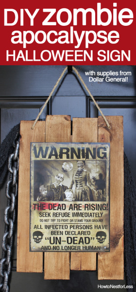 DIY zombie apocalypse sign