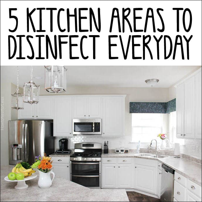 5 Kitchen Areas to Disinfect Everyday