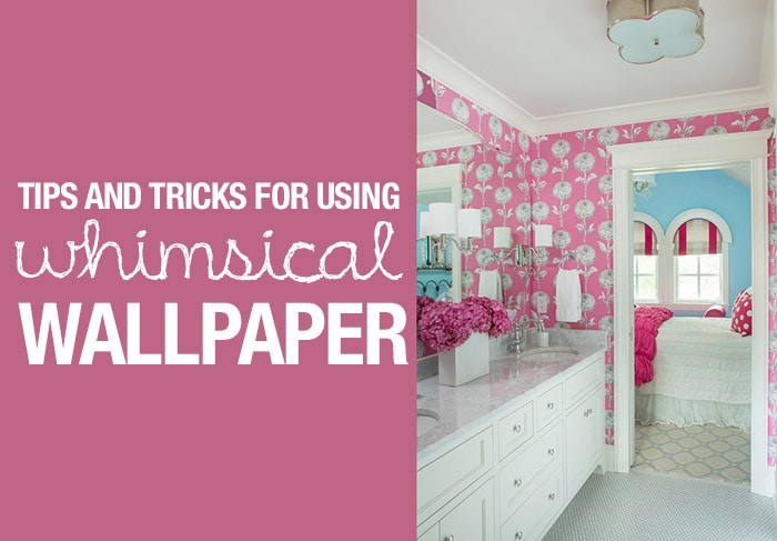 tips for using whimsical wallpaper