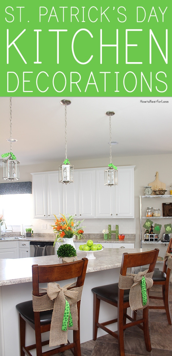 St patrick 39 s day kitchen how to nest for less for St patricks day decorations for the home