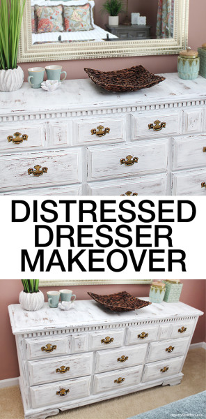 distressed dresser makeover