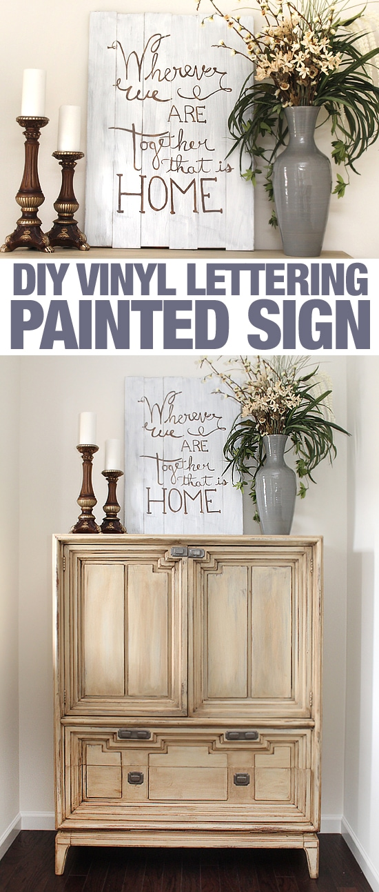 DIY vinyl lettering painted sign
