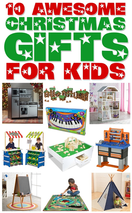 My Top 10 Christmas Gifts for Kids - How to Nest for Less™