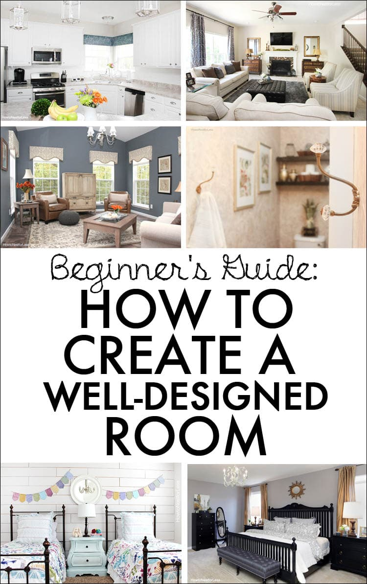Beginner's Guide- How to Make a Well-Designed Room