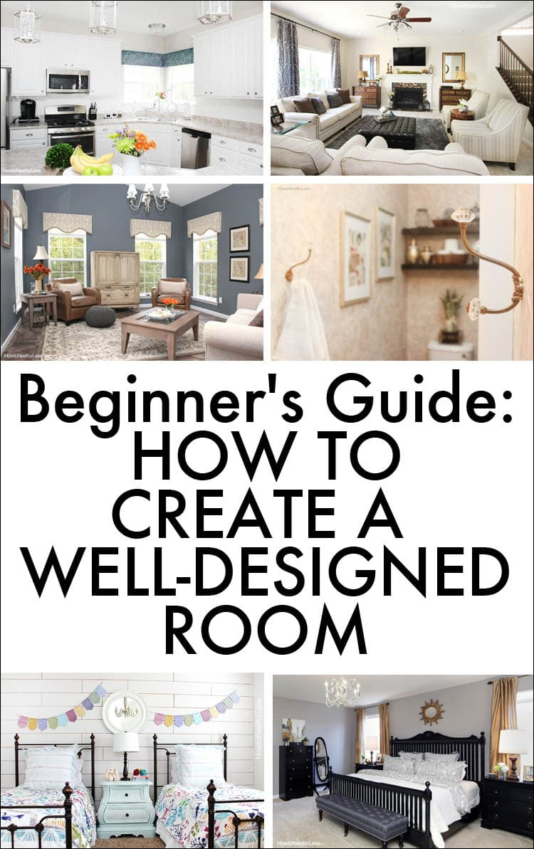 Beginner's Guide: How to Create a Well-Designed Room