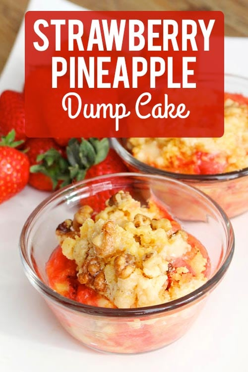 Strawberry Pineapple Dump Cake poster.