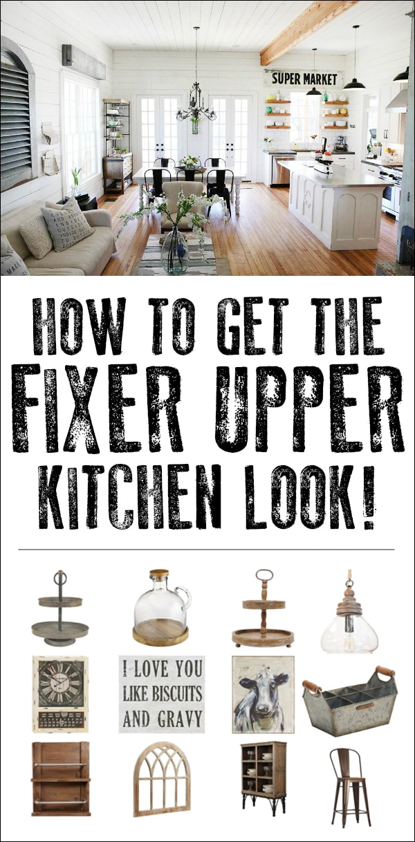 how to get the fixer upper kitchen look