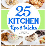 25 Kitchen Tips and Tricks