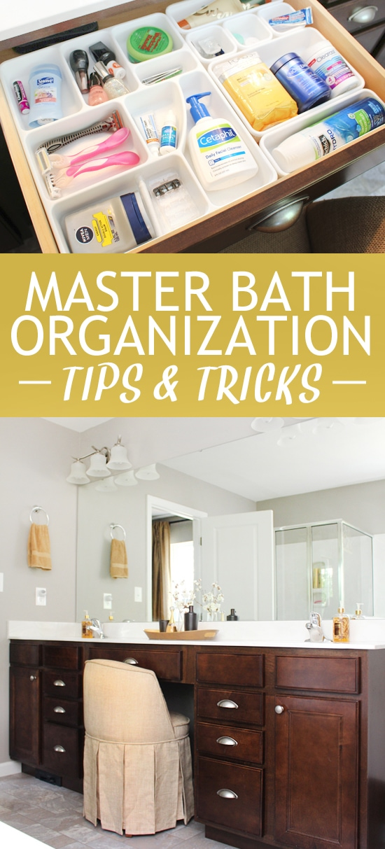 Master bath organization tips and tricks graphic.