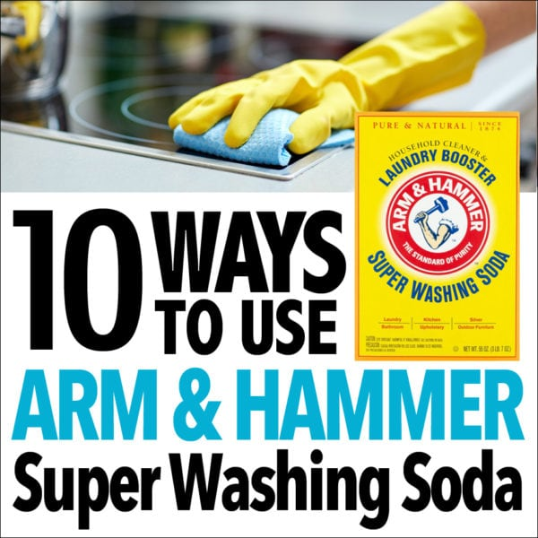 10 Cleaning Tricks and Hacks with Arm & Hammer Super Washing Soda