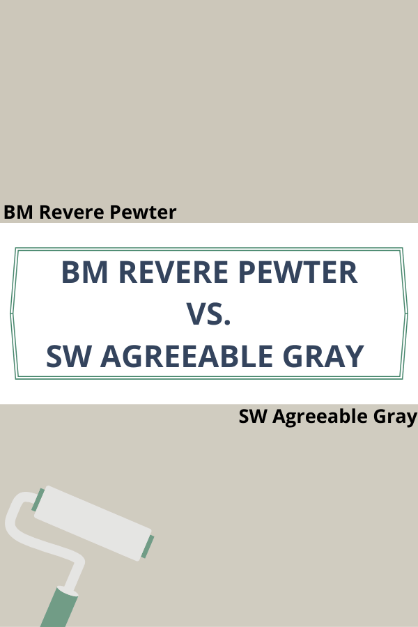 Revere Pewter vs. Agreeable Gray