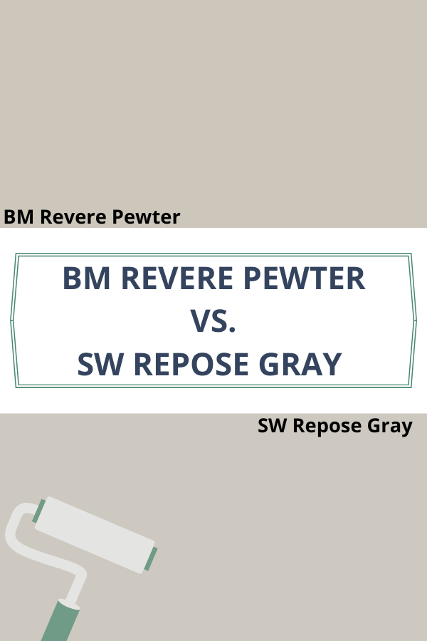 Revere Pewter vs. Repose Gray