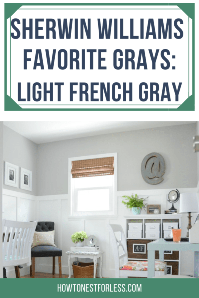 Sherwin Williams Light French Gray-- The best neutral gray with no brown or blue undertones! Howtonestforless.com